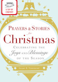 A Cup of Comfort Prayers and Stories for Christmas 9781440537554