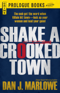 Shake a Crooked Town 9781440542268