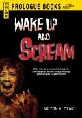 Wake Up and Scream 9781440559877