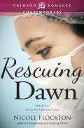 Rescuing Dawn 9781440564741