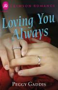Loving You Always 9781440574115