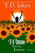 Woman, Thou Art Loosed! The Novel 9781440627811