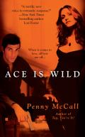 Ace Is Wild 9781440629594