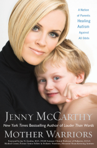 Mother Warriors              by             Jenny McCarthy