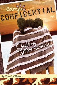 Suddenly Last Summer #20              by             Melissa J. Morgan