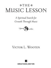 The Music Lesson              by             Victor L. Wooten