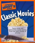 The Complete Idiot's Guide to Classic Movies 9781440696862