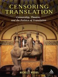 Censoring Translation              by             Michelle Woods