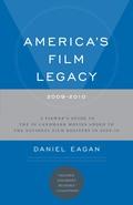 America's Film Legacy, 2009-2010 9781441120021
