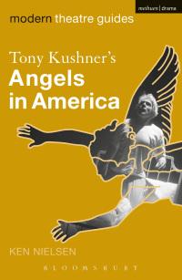 politics of tony kushners angels in