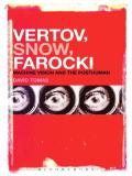 Vertov, Snow, Farocki 9781441172273