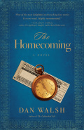 The Homecoming: A Novel 9781441212054