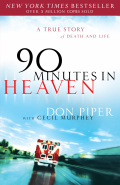 90 Minutes in Heaven: A True Story of Death & Life 9781441219763
