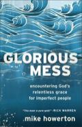 Glorious Mess 9781441235862