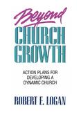 Beyond Church Growth 9781441236715