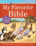 My Favorite Bible: The Best-Loved Stories of the Bible 9781441236739