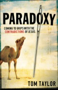 Paradoxy: Coming to Grips with the Contradictions of Jesus 9781441241306