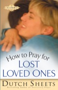 How to Pray for Lost Loved Ones 9781441267092