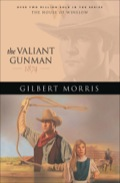 The Valiant Gunman 9781441270405