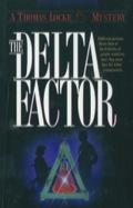 The Delta Factor 9781441270658