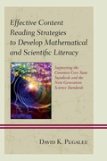 Effective Content Reading Strategies to Develop Mathematical and Scientific Literacy 9781442238237