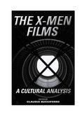 The X-Men Films 9781442265349