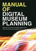 Manual of Digital Museum Planning 9781442278974