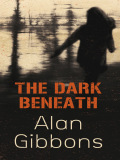 The Dark Beneath 9781444004120