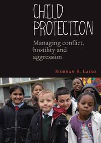 Child Protection              by             Laird, Siobhan E.