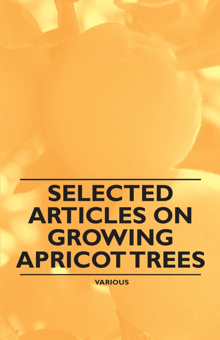Selected Articles on Growing Apricot Trees
