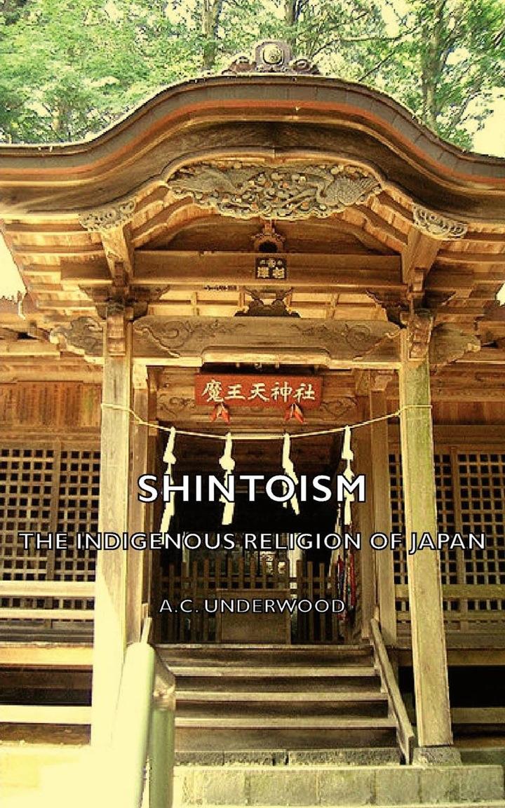 Shintoism: The Indigenous Religion Of Japan