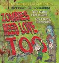 Zombies Need Love Too 9781449423209