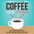 Coffee Gives Me Superpowers 9781449469931