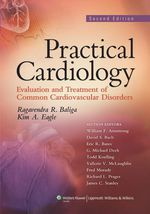 """Practical Cardiology: Evaluation and Treatment of Common Cardiovascular Disorders"" (9781451103571)"
