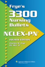 """Frye's 3300 Nursing Bullets for NCLEX-PN"" (9781451105919)"
