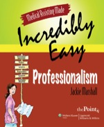 """Medical Assisting Made Incredibly Easy: Professionalism"" (9781451106787)"