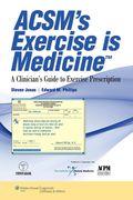 EBK ACSM'S EXERCISE IS MEDICINE  A CLIN