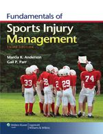 """Fundamentals of Sports Injury Management"" (9781451128031)"