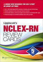 """""""Lippincott's NCLEX-RN Review Cards,5/e"""" (9781451129922)"""