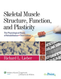 Skeletal muscle structure function and plasticity lieber pdf merge