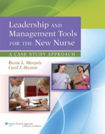 """Leadership and Management Tools for the New Nurse: A Case Study Approach"" (9781451171907)"