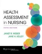 """""""Health Assessment in Nursing"""" (9781451189858)"""
