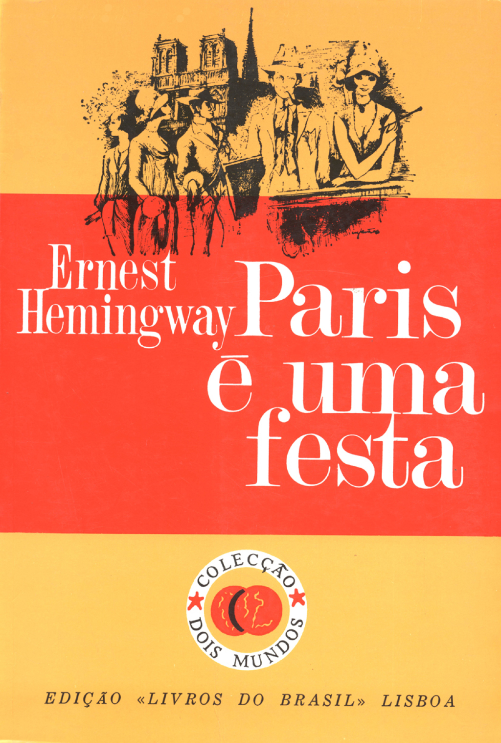 Paris e uma festa [A Moveable Feast] (eBook) - Ernest Hemingway,