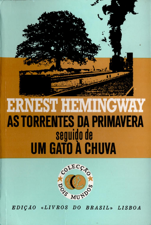 As Torrentes da Primavera [The Torrents of Spring] (eBook) - Ernest Hemingway