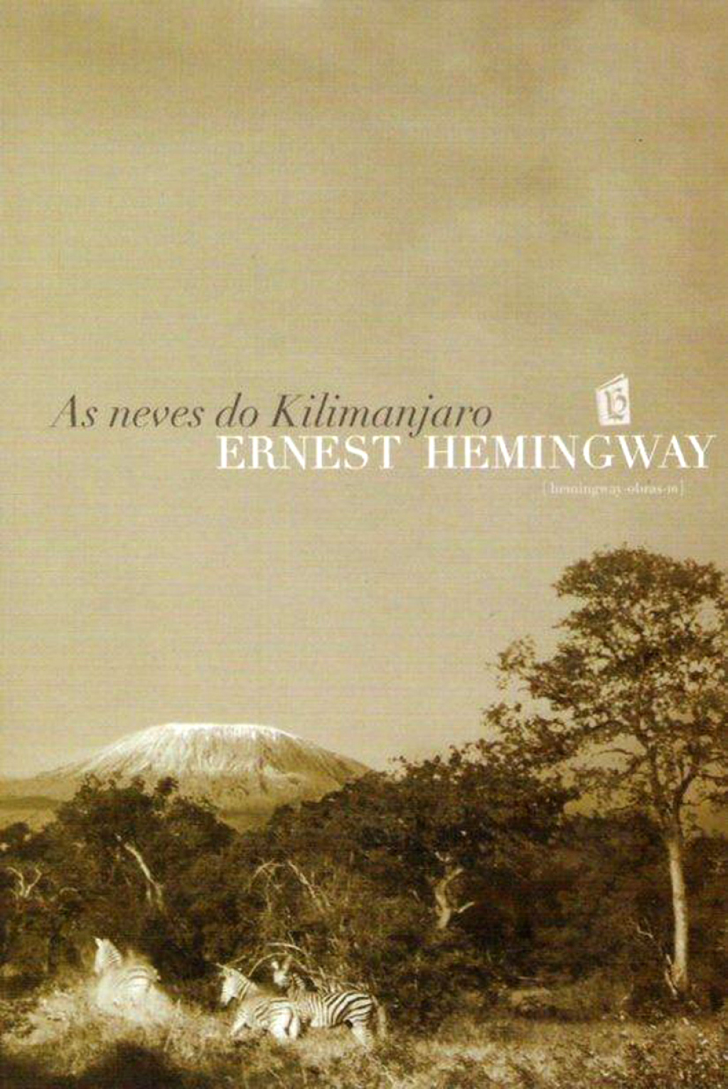 As Neves Do Kilimanjaro [The Snows of Kilimanjaro] (eBook) - Ernest Hemingway