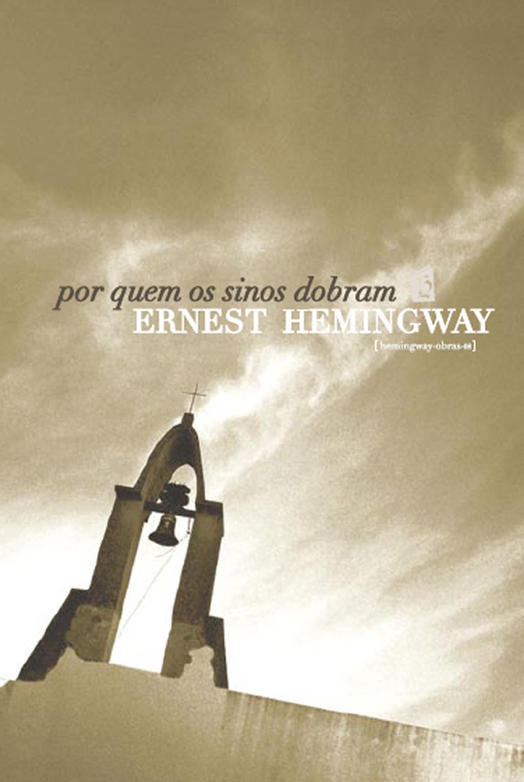 Por Quem os Sinos Dobram [For Whom the Bell Tolls] (eBook) - Ernest Hemingway