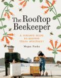 The Rooftop Beekeeper 9781452130385