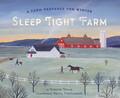 Sleep Tight Farm 9781452153377