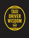Taxi Driver Wisdom: 20th Anniversary Edition 9781452158204