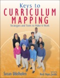 Keys to Curriculum Mapping: Strategies and Tools to Make It Work 9781452208367